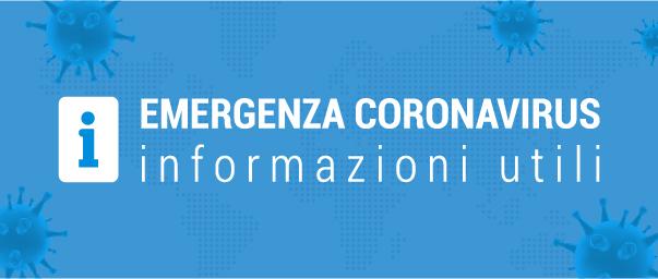 Emergenza Coronavirus - Informazioni utili